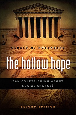 The Hollow Hope By Rosenberg, Gerald N.